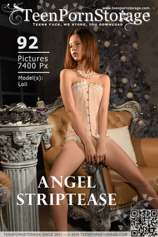 TeenPornStorage - Loli - Angel Striptease