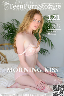 TeenPornStorage - Malinka - Morning Kiss